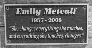 Emily Metcalf Plaque
