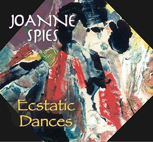 JoAnne Spies - Ecstatic Dances