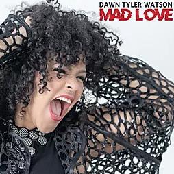Dawn Tyler Watson - Mad Love